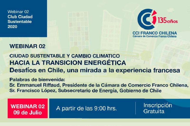 Webinar Cámara Franco-Chilena: Hacia la Transición Energética desafíos en Chile, una mirada a la experiencia francesa